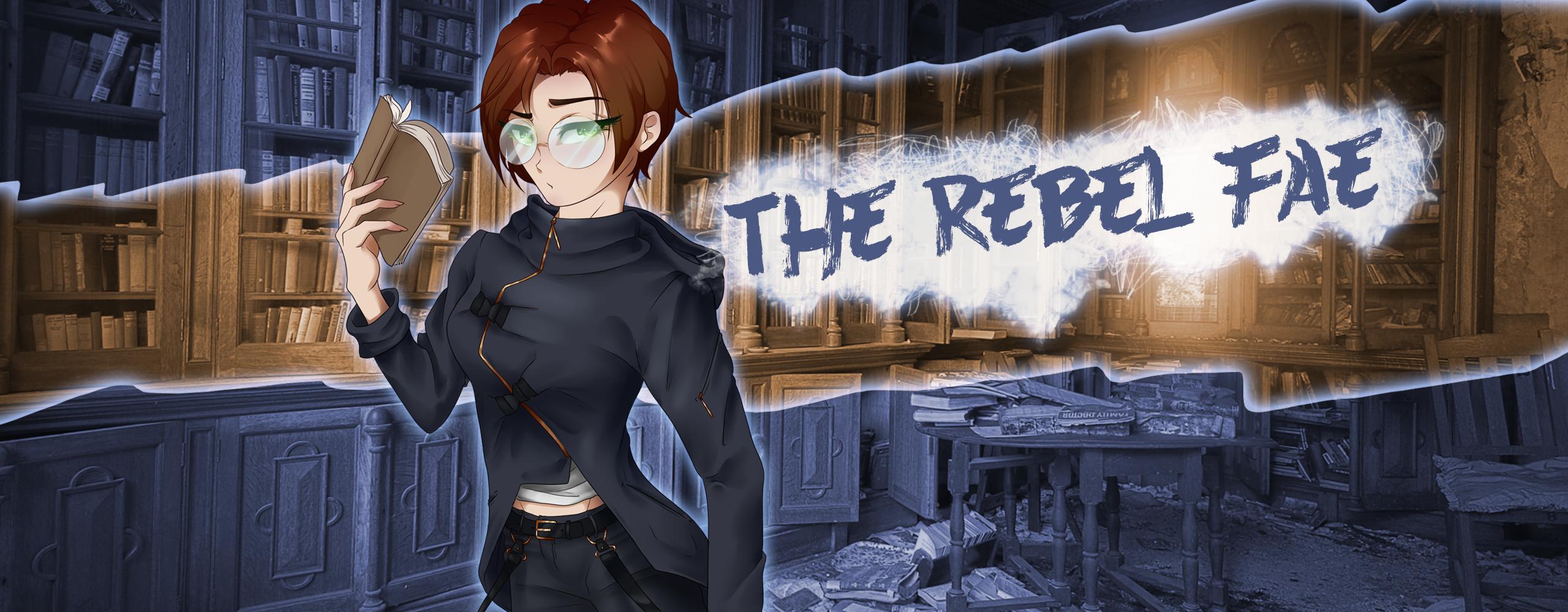 The Rebel Fae